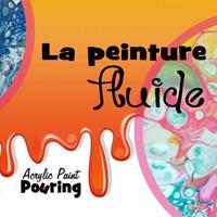 Peinture Fluide: Technique de l'Acrylique Pouring par Amylee